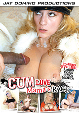 Cum Love Mama's Rack