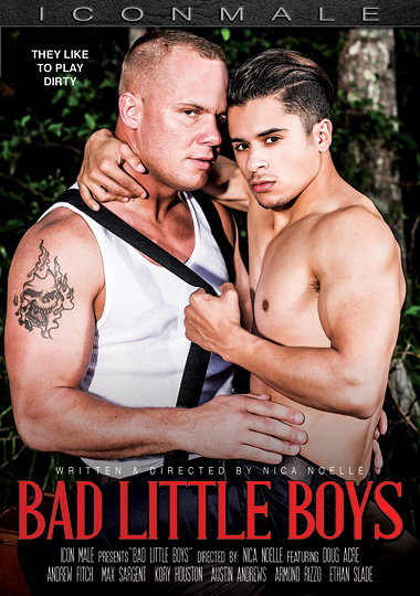bad little boys, iconmale, icon male, gay, porn, armond rizzo, doug acre, andrew fitch, max sargent, kory houston, austin andrews, ethan slade, nica noelle