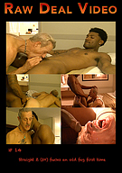 Raw Deal 14: Straight Z 20 Fucks An Old Fag First Time
