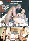 Raw Insurrection