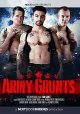 army grunts, next door buddies, darin silvers, brendan phillips, military, gay, porn, uniform, fetish, muscles