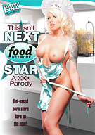 This Isn't Next Food Network Star A XXX Parody