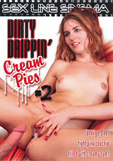 Dirty Drippin' Cream Pies 2