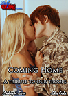 Coming Home: A Tribute To Our Troops