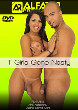 T-Girls Gone Nasty