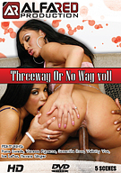 Threeway Or No Way