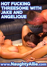 Hot Fucking Threesome With Jake And Angelique