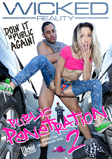 public penetration 2, wicked pictures, public sex, exhibitionism, miss goldie, goldie rush, damon dice, sex outside, parking lot, sex in a car, sex on a car