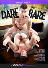 dare to go bare, nextdoor raw, bareback, justin brody, tom faulk, gay, porn