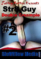 Str8 Guy Double Creampie 2