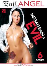 megan rain is evil, evil angel, john stagliano, mark wood, mike adriano, francesca le, tommy pistol, mick blue, bradley remington, rough sex, porn, anal, natural breasts