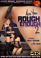 Are You Rough Enough 2