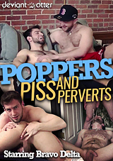 Poppers, Piss And Perverts