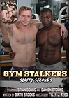 Gym Stalkers: Sloppy Seconds