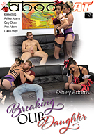 Ashley Adams In Breaking Our Daughter