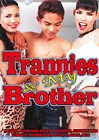 Trannies And My Brother