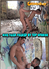 Mike Tiger Fucked By Top Spanish