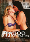 Taboo Mommy Tales