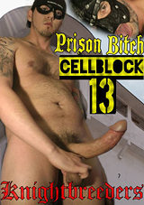 Prison Bitch Cellblock 13