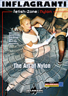 Fetish Zone: Nylon: The Art Of Nylon