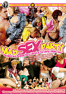 Mad Sex Party: Pounded And Painted Party Chicks And The Lusty Ladies Club