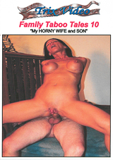 Family Taboo Tales 10: My Horny Wife And Son