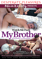 Watch Me Fuck My Brother