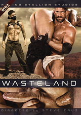 wasteland, raging stallion studios, porn, myles landon, bruno bernal, bruce beckham, sean duran, rafael lords, talon reed, ryan cruz