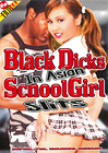 Black Dicks In Asian SchoolGirl Slits
