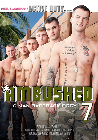 ambushed 7 active duty military porn gay princeton price phillip price diego quentin gainz craig cameron ryan jordan zack matthews ripley tex long omar azar orgy orgies threesome threeway