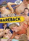 Tricked Into Bareback