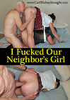 I Fucked Our Neighbor's Girl
