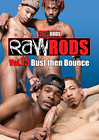 Raw Rods 15: Bust Then Bounce