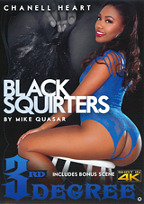 black squirters, chanell heart, porn, squirting, 3rd degree