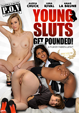 Young Sluts Get Pounded