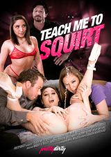Teach Me To Squirt