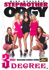 3rd degree, stepmother orgy, reagan foxx, aaliyah love, christie stevens, tegan james, sasha jean, codey steele, orgies, milf
