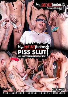 My Dirtiest Fantasy: Piss Slut cover