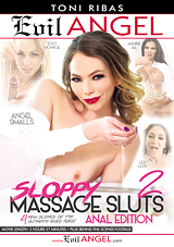 Sloppy Massage Sluts 2: Anal Edition
