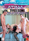 Latina Threesome Fantasies