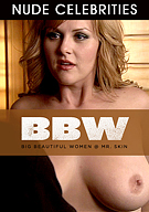 BBW Big Beautiful Women At Mr. Skin