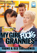 My Girl Fucks Grannies
