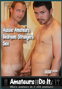 Aussie Amateurs Bedroom Strangers Sex cover