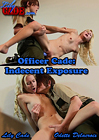 Officer Cade: Indecent Exposure