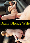 Dizzy Blonde Wife