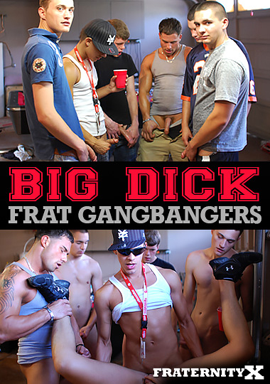 Big Dick Frat Gangbangers cover