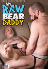 My Raw Bear Daddy