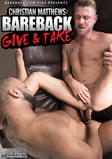 Christian Matthews: Bareback Give And Take