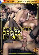 Bourgeois Orgies In Paris