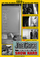 Joe Gage Sex Files 21: Show Hard